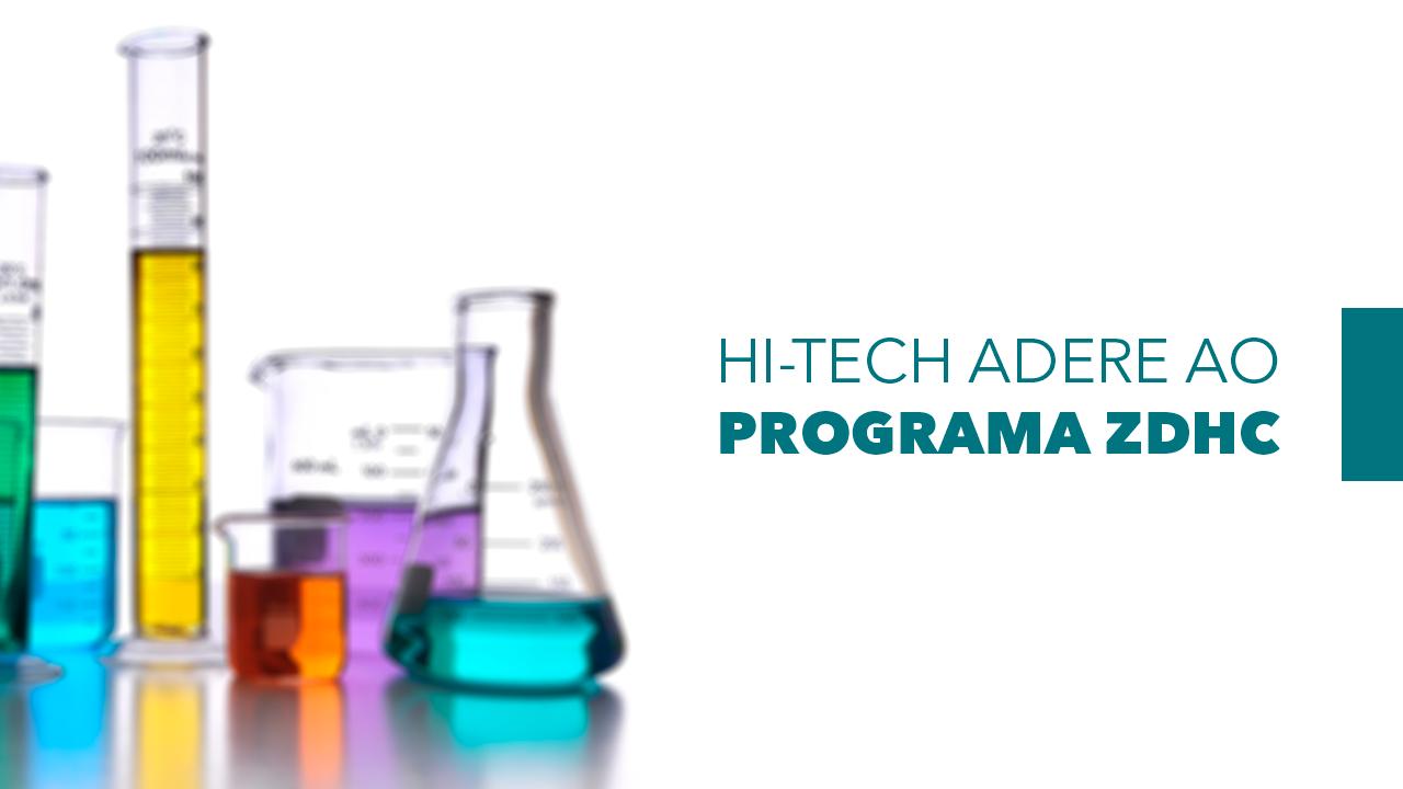 Hi-Tech adere ao programa ZDHC