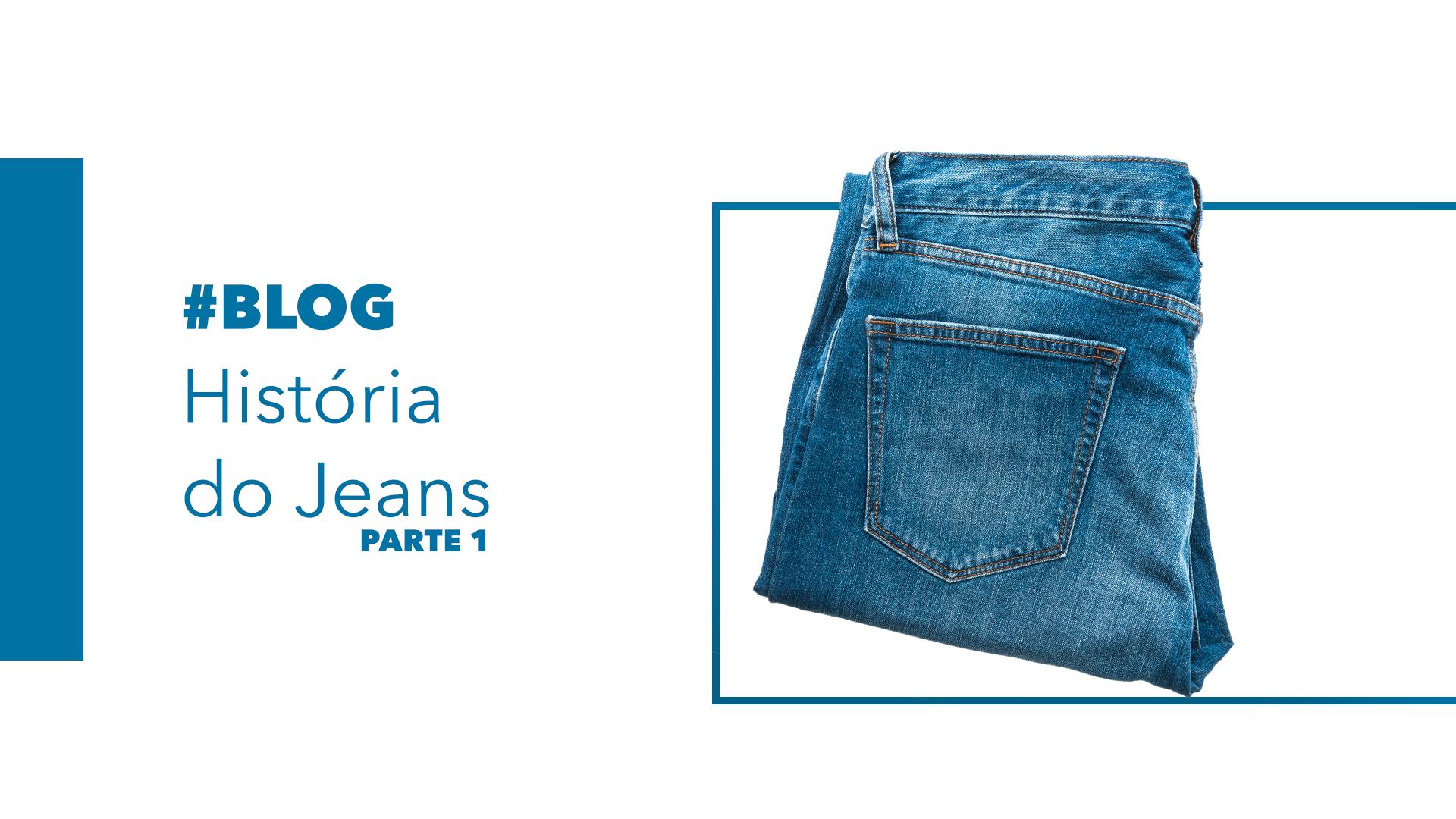 A-história-do-Jeans-PT1-Hi-Tech